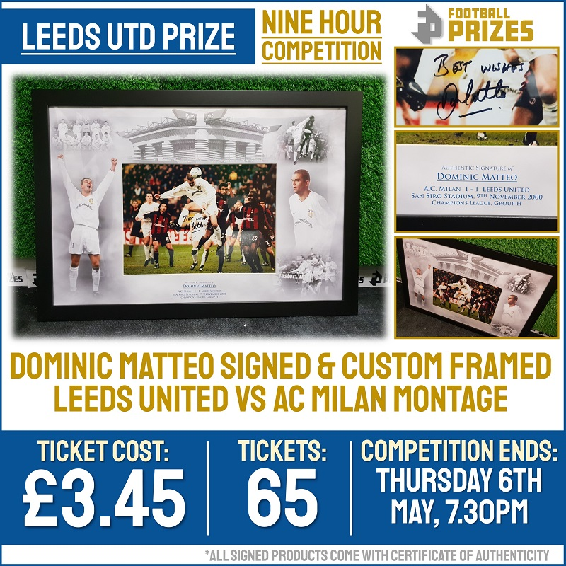 9hr Competition! Dominic Matteo Signed & Custom Framed Leeds Utd Vs AC Milan Montage